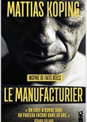 Le manufacturier de Mattias KÖPING